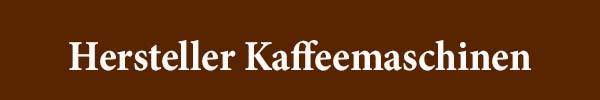 Hersteller Kaffeemaschinen
