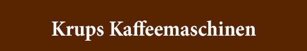 Krups Kaffeemaschinen